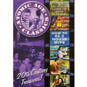 Atomic Age Classics: Volume 8 How To Be A Housewife by