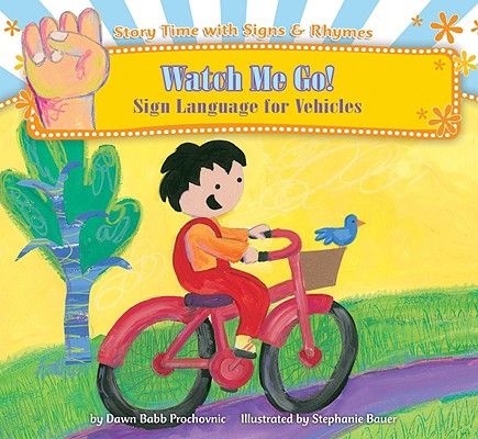 Watch Me Go! : Sign Language for Vehicles