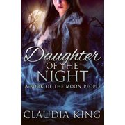 Daughter of the Night: A Book of The Moon People - eBook