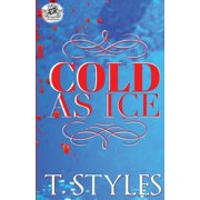 Cold as Ice (the Cartel Publications Presents) (Paperback)