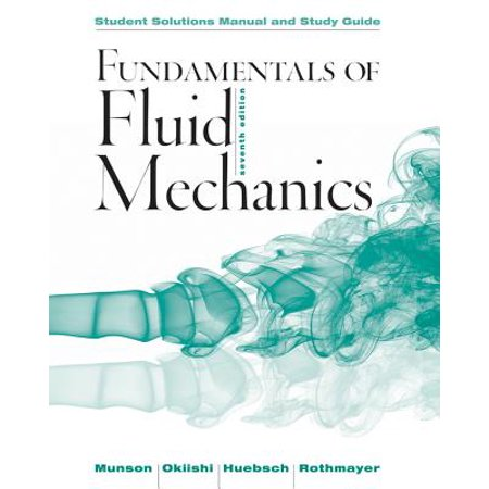 Student Solutions Manual and Student Study Guide Fundamentals of Fluid Mechanics, (Advanced Mechanics Of Materials Cook Solution Manual)