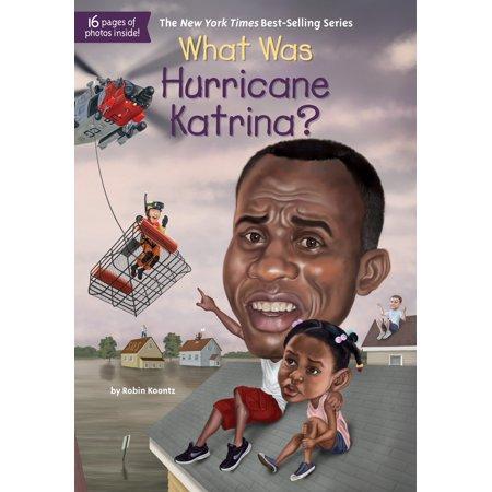 What Was Hurricane Katrina? (Katrina Hurricane)