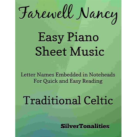 Farewell Sheet Music (Farewell Nancy Easy Piano Sheet Music - eBook)