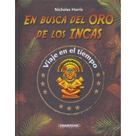 En Busca Del Oro De Los Incas   Quest For Inca Gold