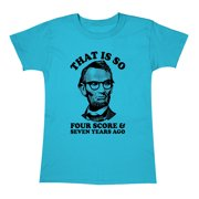 That Is So Four Score Funny President USA Merica Political Humor Womens T-Shirt