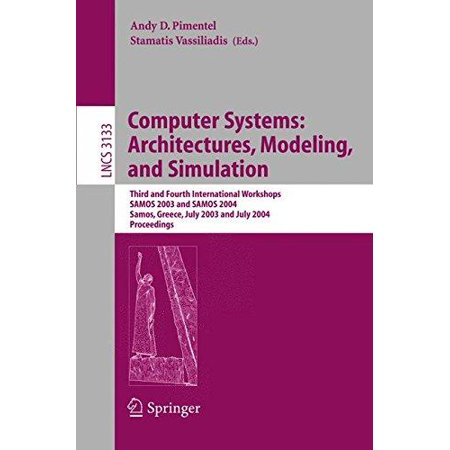 Computer Systems  Architectures  Modeling  And Simulation