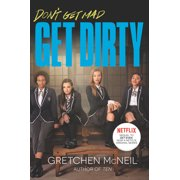 Don't Get Mad: Get Dirty TV Tie-In Edition (Paperback)