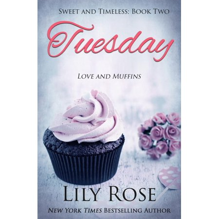 Sweet Romance (Tuesday: Sweet Romance - eBook )