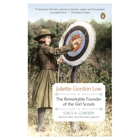 - Juliette Gordon Low : The Remarkable Founder of the Girl Scouts