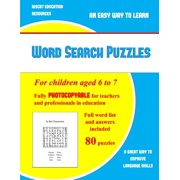 Word Search Puzzles: Word Search Puzzles: A large print children's word search book with word search puzzles for second and third grade children: A fully photocopyable word search book for teachers an