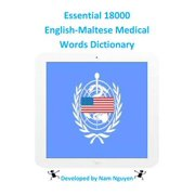 Essential 18000 English-Maltese Medical Words Dictionary - eBook