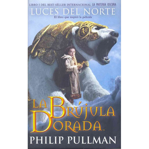 La Brujula Dorada/ The Golden Compass: Luces Del Norte