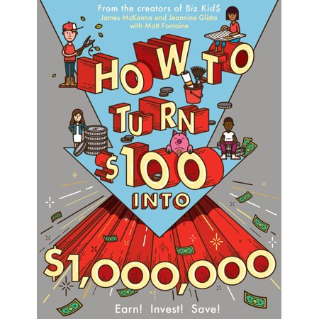 How to Turn $100 into $1,000,000 - Paperback