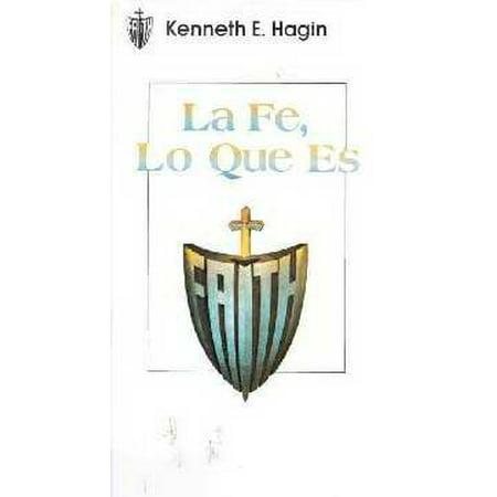 La Fe, Lo Que Es (What Faith Is)