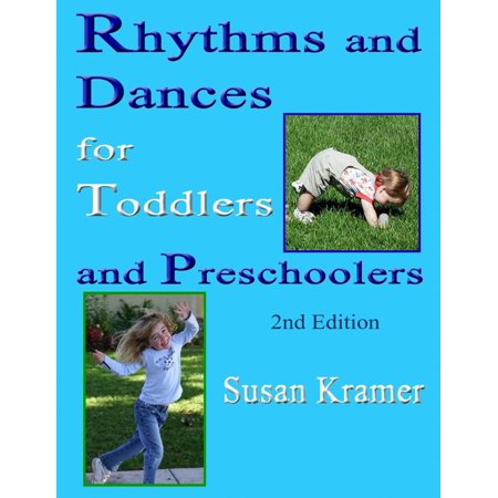 Rhythms and Dances for Toddlers and Preschoolers: 2nd Edition - eBook