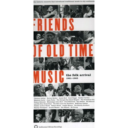Friends of Old Time Music: Folk Arrival 1961-1965