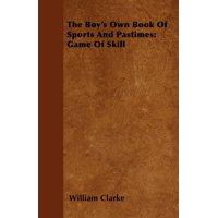 The Boy's Own Book of Sports and Pastimes : Game of Skill