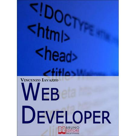 Web Developer. Strategie di Programmazione e Sviluppo di Siti Web e Portali E-Commerce. (Ebook Italiano - Anteprima Gratis) -