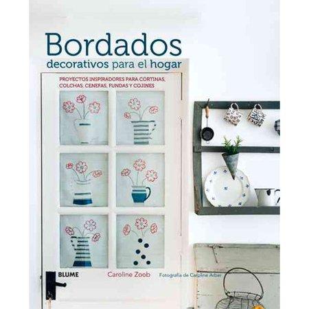 Bordados decorativos para el hogar : Proyectos inspiradores para cortinas, colchas, cenefas, fundas y cojines