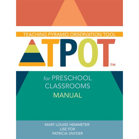 Teaching Pyramid Observation Tool for Preschool Classrooms (Tpot(tm)) Manual (Halloween Crafts For Preschool Classroom)