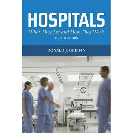 Hospitals  What They Are And How They Work