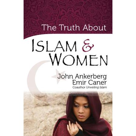 The Truth About Islam and Women - eBook