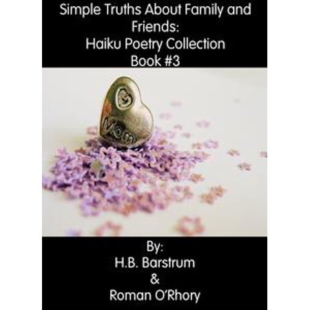 Simple Truths About Family and Friends: Haiku Poetry Collection Book #3 - eBook (Halloween Haiku Poetry)