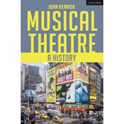 Musical Theatre : A History