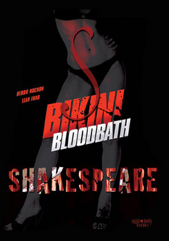 Click here to buy Bikini Bloodbath Shakespeare (DVD) by Blood Bath Pictures.