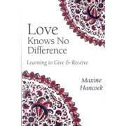 Love Knows No Difference : Learning to Give and Receive