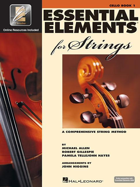 Essential Elements for Strings Book 1 with Eei : Cello by Hal Leonard Publishing Corporation