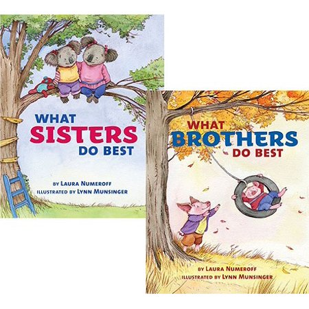 What Sisters Do Best/What Brothers Do Best (Brother And Sister Best Friend Poems)