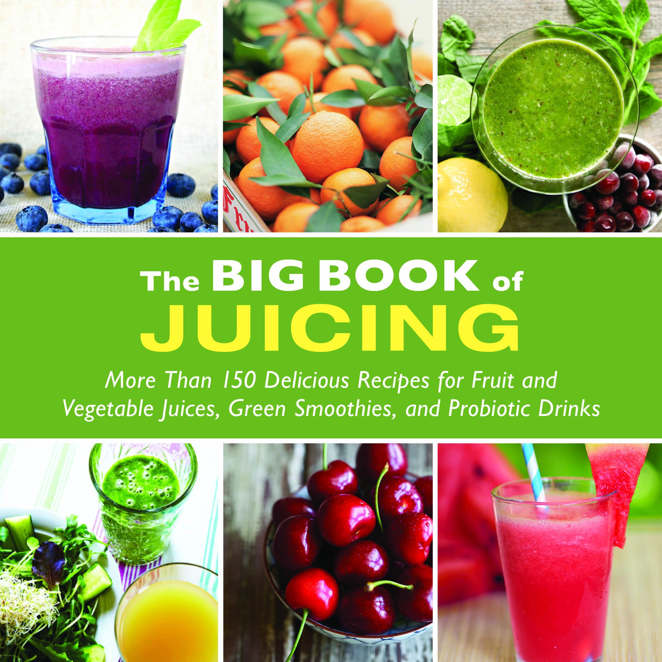 The Big Book of Juicing (Paperback)