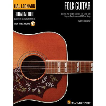 Hal Leonard Folk Guitar Method: Learn to Play Rhythm and Lead Folk Guitar With Step-by-step Lessons and 20... by