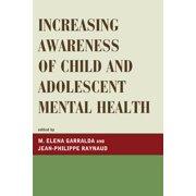 Increasing Awareness of Child and Adolescent Mental Health - eBook