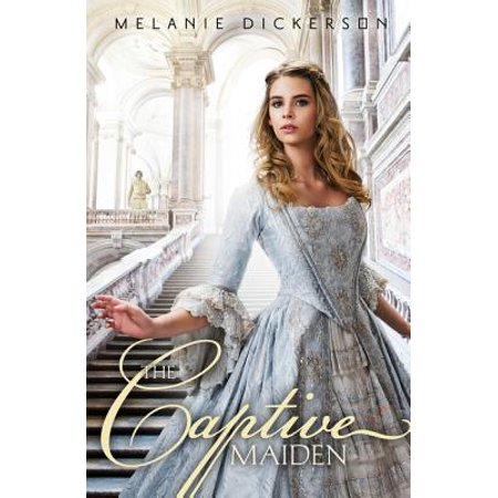 Fairy Tale Romance: The Captive Maiden (Paperback) - Fairy Tale Men