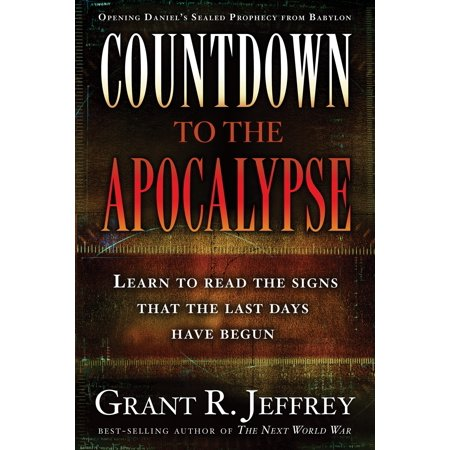 Countdown to the Apocalypse : Learn to read the signs that the last days have begun. - Last Day Of School Countdown