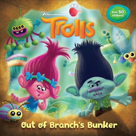 Out of Branch's Bunker (DreamWorks Trolls) [With Stickers] (Paperback)