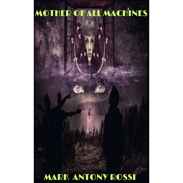 Mother of All Machines - eBook