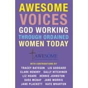 Awesome Voices: God Working Through Ordained Women Today - eBook