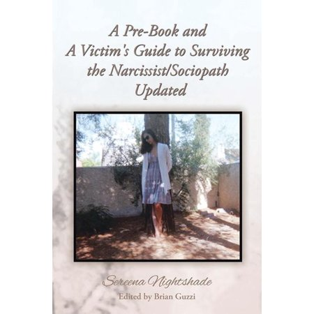A Pre-Book and a Victim's Guide to Surviving the Narcissist/Sociopath  Updated - eBook