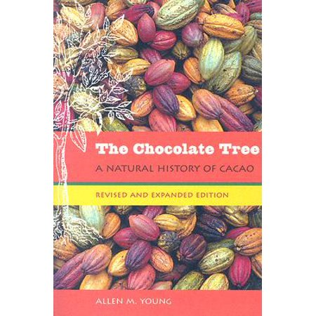 The Chocolate Tree : A Natural History of Cacao ()