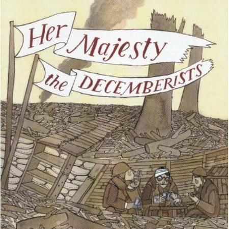 Her Majesty, The Decemberists