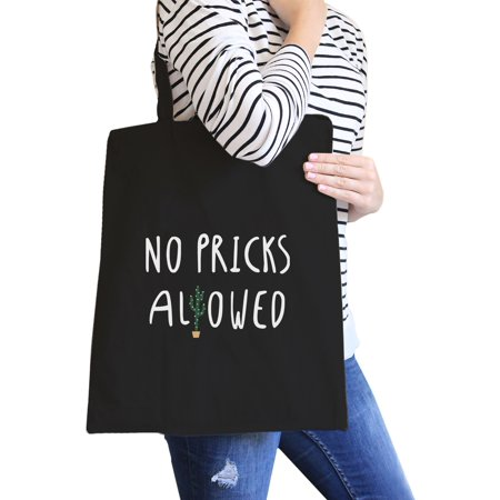 No Pricks Allowed Black Canvas Bag Gifts For Teenage Girl Tote Bags - Gift Bags For Girls