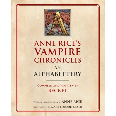 Anne Rice's Vampire Chronicles An (Devil Vampire Chronicles Book)
