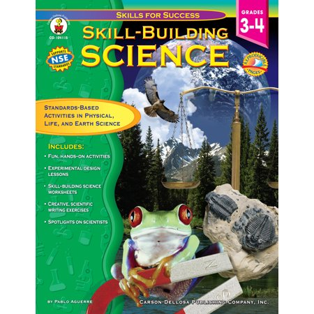 Skill-Building Science, Grades 3 - 4 : Standards-Based Activities in Physical, Life, and Earth