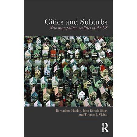 Cities and Suburbs : New Metropolitan Realities in the (Best Metropolitan Cities In The Us)