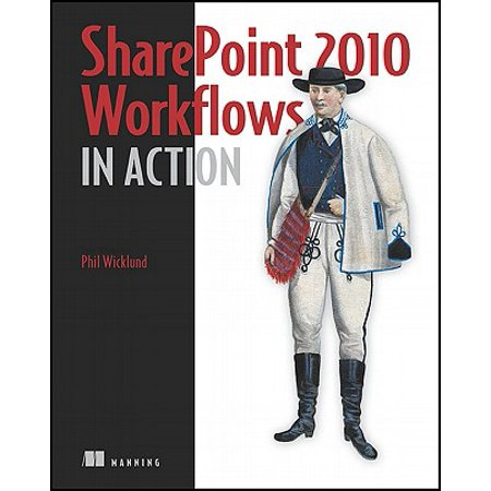 Sharepoint 2010 Workflows in Action (Sharepoint 2010 Workflow Collect Data From User)
