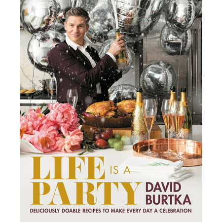 Life Is a Party : Deliciously Doable Recipes to Make Every Day a Celebration - Everyday Is Halloween For Us