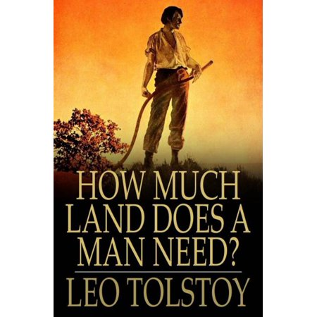 How Much Land Does a Man Need? - eBook - How Much Does Confetti Cost